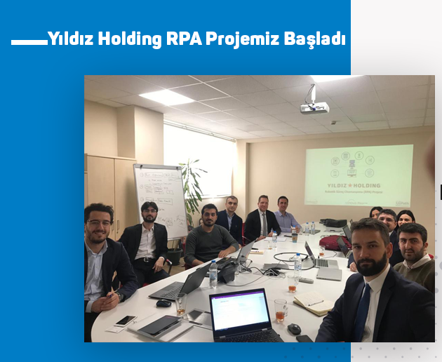 Yıldız Holding Robotic Process Automation Project Kicks Off